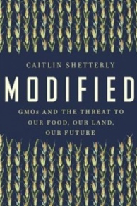 GMOs and the Threat to Our Food